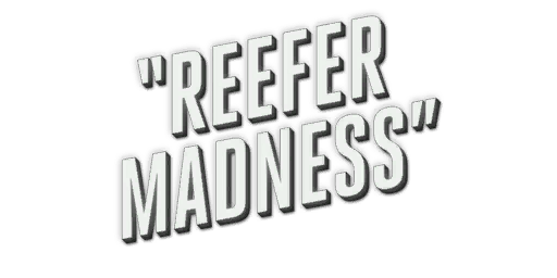 File:ReeferMadness.png