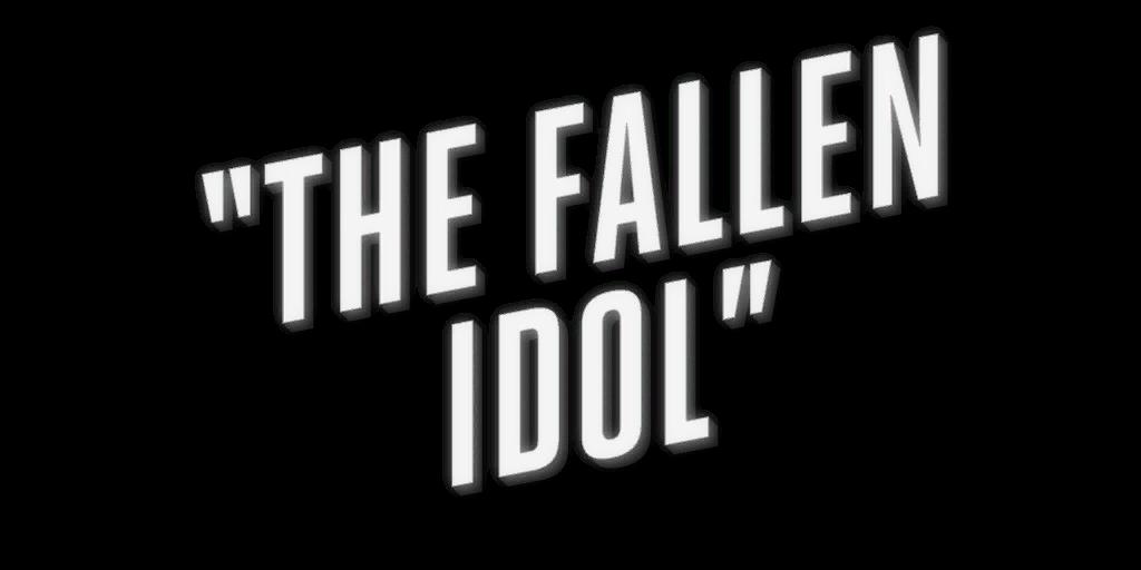 File:TheFallenIdol.png