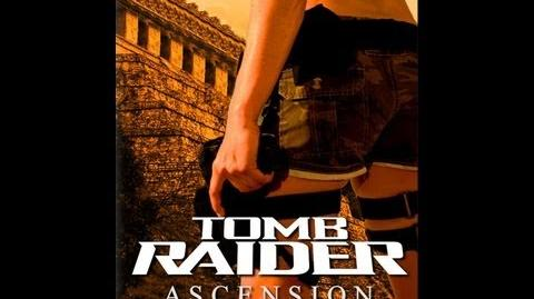 Tomb Raider Ascension