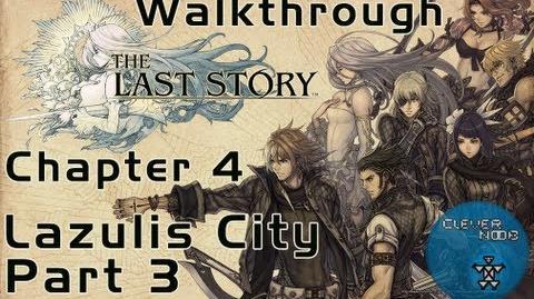 The Last Story Walkthrough Chapter 4 Lazulis City (Part 3)