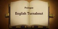 Prologue: English Turnabout