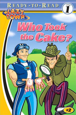 File:Nick Jr. LazyTown - Who Took the Cake? Book.jpg