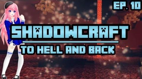 To Hell and Back ShadowCraft Ep. 10