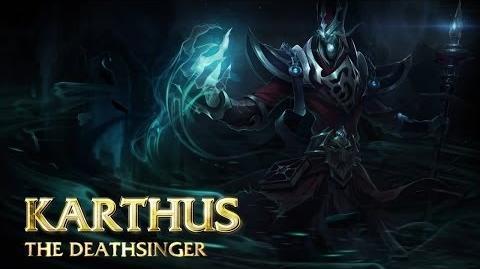 Karthus Champion Spotlight