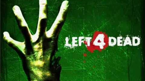 Left 4 Dead Soundtrack- 'No Mercy'-0