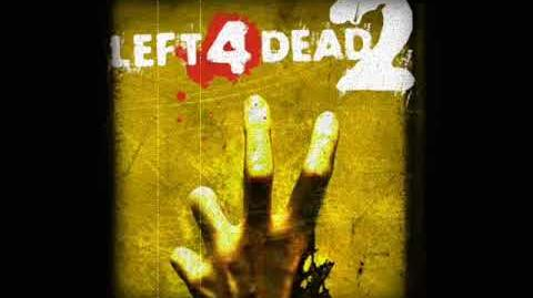 Left 4 Dead 2 Soundtrack - 'Skin On Our Teeth'