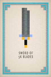 Sword of 5K Blades