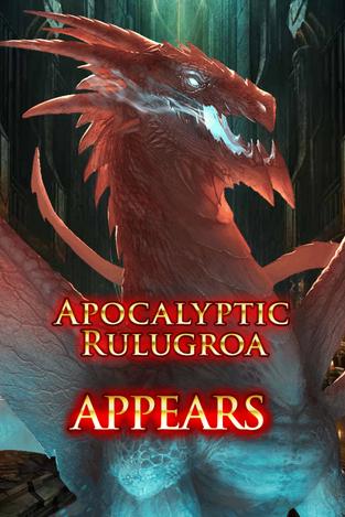 Apocalyptic Rulugroa Appears