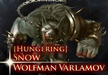(Hungering) Snow Wolfman Varlamov