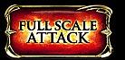 Full scale attack