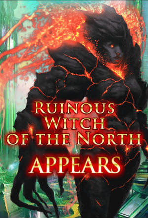(Pitch) Ruinous Witch of the North
