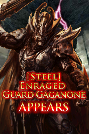 (Steel) Enraged Guard Gaganone Appears