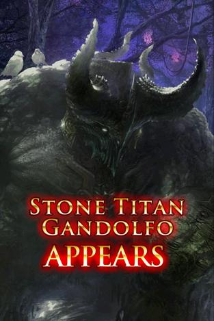 Stone Titan Gandolfo Appears