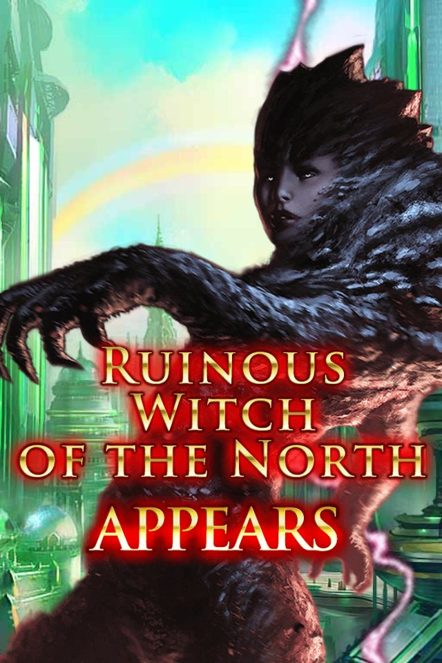 Ruinous Witch of the North