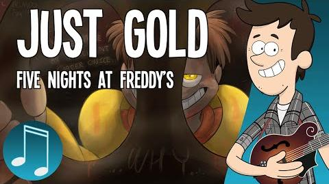 """""""Just Gold"""" - Five Nights at Freddy's song by MandoPony-0"""