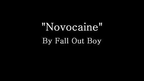 Novocaine - Fall Out Boy (Lyrics)