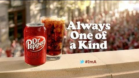 Dr Pepper Always One of a Kind Commercial
