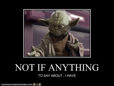 File:Yoda-quote-userfile.jpg