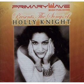 Songs Of Holly Knight