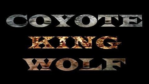 Coyote King Wolf Titantron