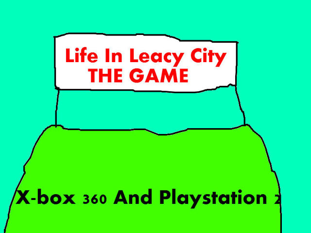 File:Life In Leacy City The Game.jpg