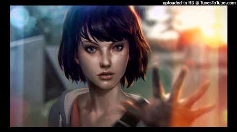 Life is Strange Episode 4 Trailer Music (Remixed Version)