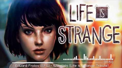 Eduard Frolov EFG - Chrysalis (Life is Strange Tribute)