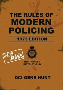 Rules of Modern Policing