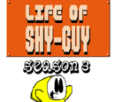 The Life of Shy Guy Wiki