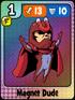 Magnet Dude