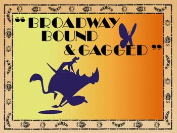 Broadway Bound & Gagged