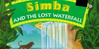 Simba and the Lost Waterfall