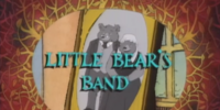Little Bear's Band