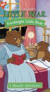 Maurice Sendak's Little Bear, Goodnight Little Bear (VHS, 1998)