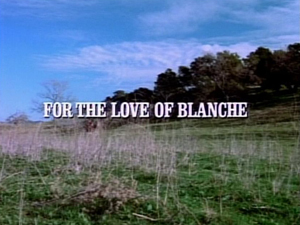 Title.fortheloveofblanche