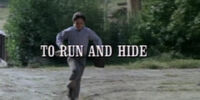 Episode 407: To Run and Hide