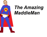 The Amazing MaddieMan Title Card