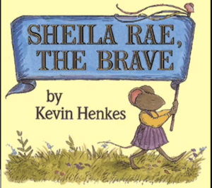 Living Books - Titles-Sheila Rae, the Brave.