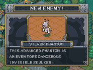 New enemy silver phantom