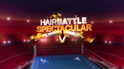 Hair Battle Spectacular S2