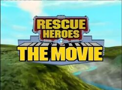 Rescue Heroes The Movie