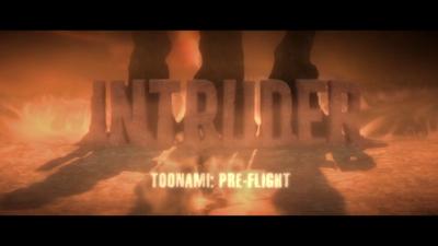 ToonamiPreFlightIntruderIII