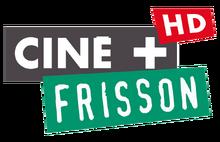 CINE+ FRISSON HD
