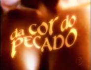 Da Cor do Pecado abertura 2004