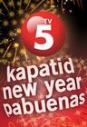 TV5 Kapatid New Year Pabuenas
