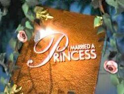 I married a princess