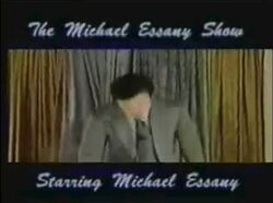 The Michael Essany Show Starring Michael Essany