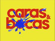 Caras & Bocas abertura 2009 1