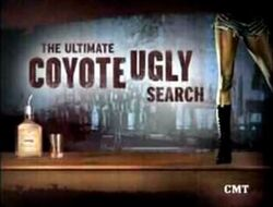 The Ultimate Coyote Ugly Search