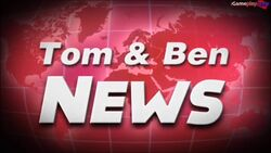 Tom and Ben News